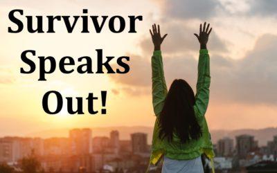 Survivor Speaks Out